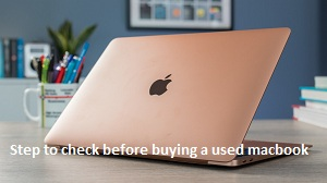 How to check a refurbished MacBook before buying it?